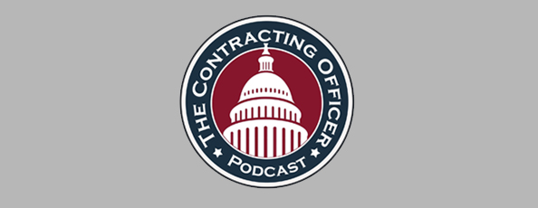 The Contracting Officer Podcast