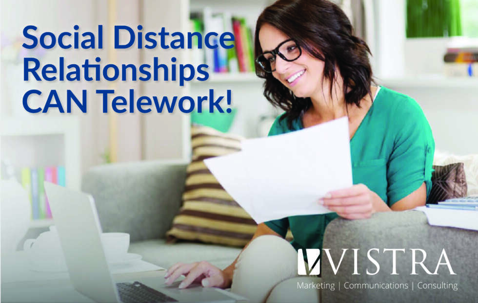 Social Distance Relationships CAN Telework!